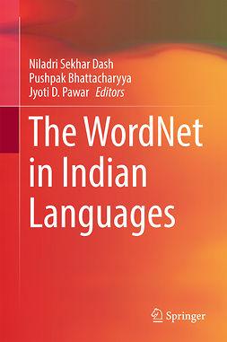 Bhattacharyya, Pushpak - The WordNet in Indian Languages, e-kirja