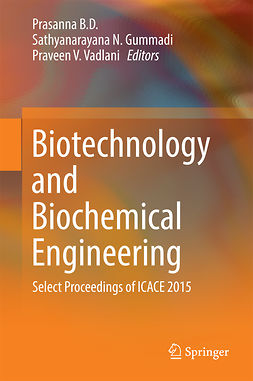 D., Prasanna B. - Biotechnology and Biochemical Engineering, ebook