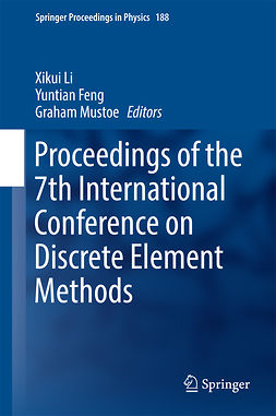 Feng, Yuntian - Proceedings of the 7th International Conference on Discrete Element Methods, ebook