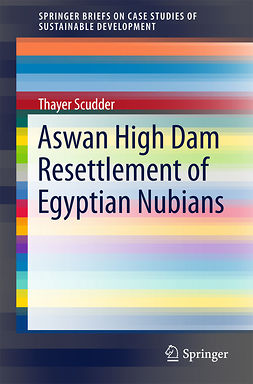 Scudder, Thayer - Aswan High Dam Resettlement of Egyptian Nubians, ebook