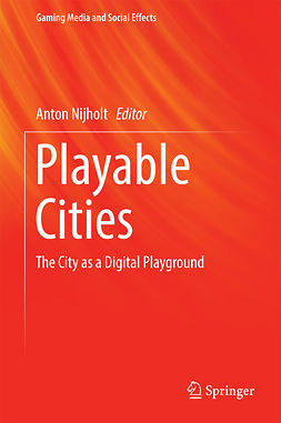 Nijholt, Anton - Playable Cities, ebook