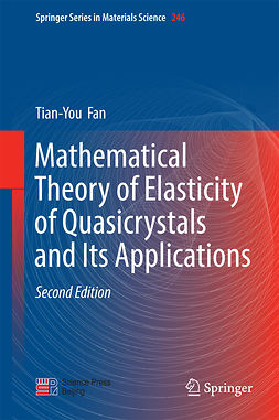 Fan, Tian-You - Mathematical Theory of Elasticity of Quasicrystals and Its Applications, e-bok
