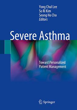 Cho, Seong Ho - Severe Asthma, e-kirja