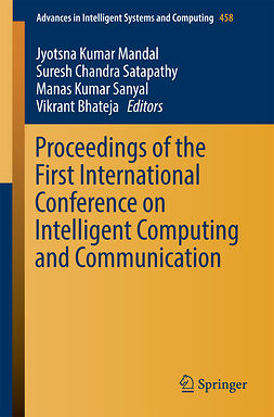 Bhateja, Vikrant - Proceedings of the First International Conference on Intelligent Computing and Communication, ebook