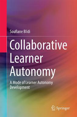 Blidi, Soufiane - Collaborative Learner Autonomy, e-kirja
