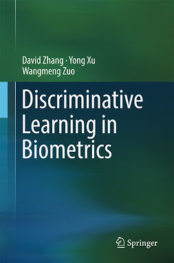 Xu, Yong - Discriminative Learning in Biometrics, e-bok