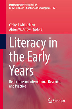 Arrow, Alison W. - Literacy in the Early Years, ebook