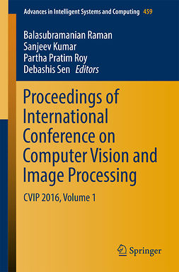 Kumar, Sanjeev - Proceedings of International Conference on Computer Vision and Image Processing, ebook