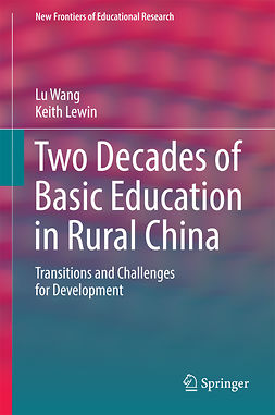 Lewin, Keith - Two Decades of Basic Education in Rural China, e-kirja