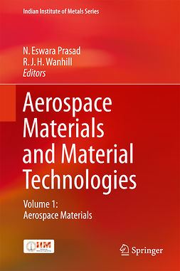 Prasad, N. Eswara - Aerospace Materials and Material Technologies, e-kirja