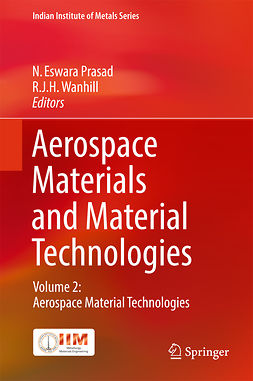 Prasad, N. Eswara - Aerospace Materials and Material Technologies, ebook