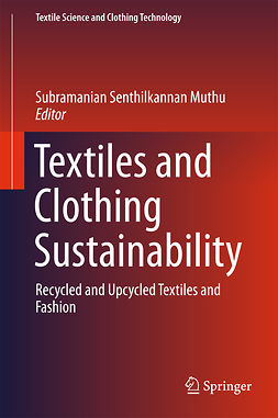 Muthu, Subramanian Senthilkannan - Textiles and Clothing Sustainability, e-kirja