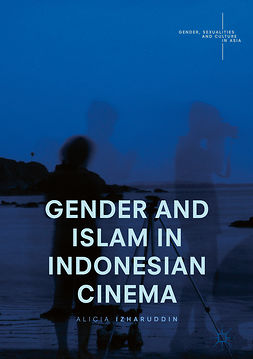 Izharuddin, Alicia - Gender and Islam in Indonesian Cinema, ebook