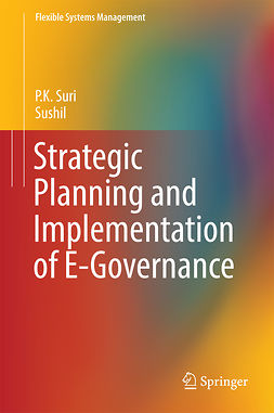 Suri, P.K. - Strategic Planning and Implementation of E-Governance, e-kirja