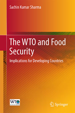 Sharma, Sachin Kumar - The WTO and Food Security, ebook