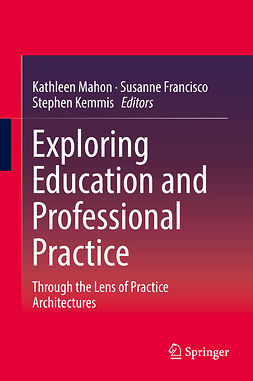 Francisco, Susanne - Exploring Education and Professional Practice, ebook