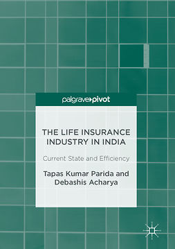 Acharya, Debashis - The Life Insurance Industry in India, ebook