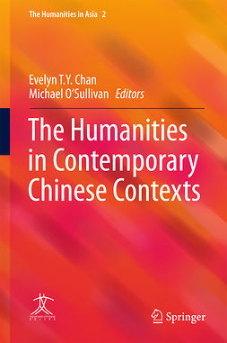 Chan, Evelyn T. Y. - The Humanities in Contemporary Chinese Contexts, ebook