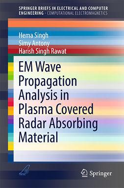 Antony, Simy - EM Wave Propagation Analysis in Plasma Covered Radar Absorbing Material, e-kirja