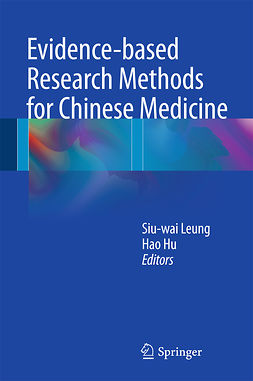 Hu, Hao - Evidence-based Research Methods for Chinese Medicine, ebook