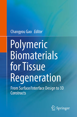 Gao, Changyou - Polymeric Biomaterials for Tissue Regeneration, ebook