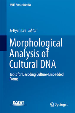Lee, Ji-Hyun - Morphological Analysis of Cultural DNA, ebook