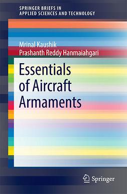 Hanmaiahgari, Prashanth Reddy - Essentials of Aircraft Armaments, ebook