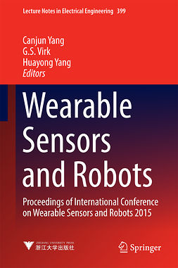 Virk, G. S. - Wearable Sensors and Robots, ebook