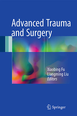 Fu, Xiaobing - Advanced Trauma and Surgery, ebook