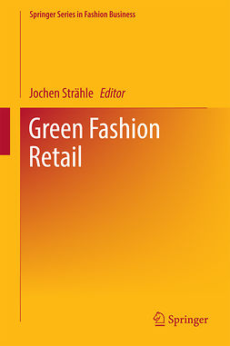 Strähle, Jochen - Green Fashion Retail, ebook