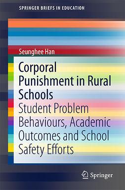 Han, Seunghee - Corporal Punishment in Rural Schools, ebook