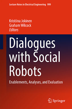 Jokinen, Kristiina - Dialogues with Social Robots, ebook