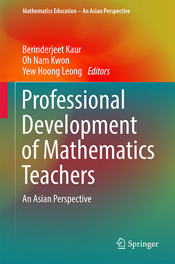 Kaur, Berinderjeet - Professional Development of Mathematics Teachers, ebook