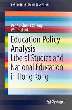 Fung, Dennis Chun-Lok - Education Policy Analysis, ebook
