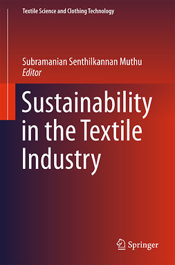 Muthu, Subramanian Senthilkannan - Sustainability in the Textile Industry, e-kirja