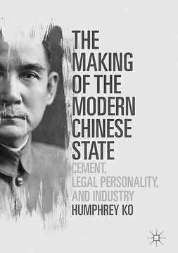 Ko, Humphrey - The Making of the Modern Chinese State, ebook