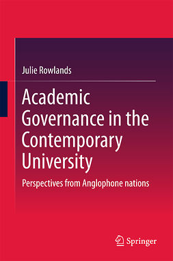 Rowlands, Julie - Academic Governance in the Contemporary University, ebook