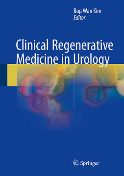 Kim, Bup Wan - Clinical Regenerative Medicine in Urology, ebook