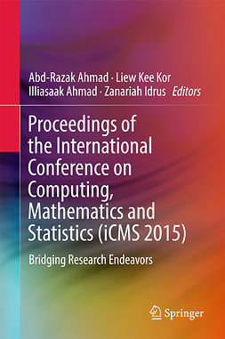 Ahmad, Abd-Razak - Proceedings of the International Conference on Computing, Mathematics and Statistics (iCMS 2015), ebook