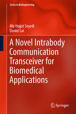 Lai, Daniel - A Novel Intrabody Communication Transceiver for Biomedical Applications, ebook