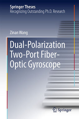Wang, Zinan - Dual-Polarization Two-Port Fiber-Optic Gyroscope, ebook
