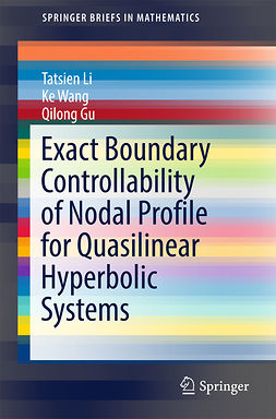 Gu, Qilong - Exact Boundary Controllability of Nodal Profile for Quasilinear Hyperbolic Systems, ebook