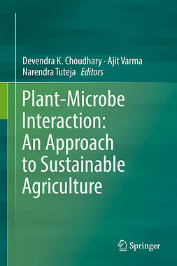 Choudhary, Devendra K. - Plant-Microbe Interaction: An Approach to Sustainable Agriculture, ebook