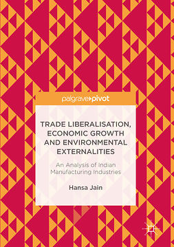Jain, Hansa - Trade Liberalisation, Economic Growth and Environmental Externalities, ebook
