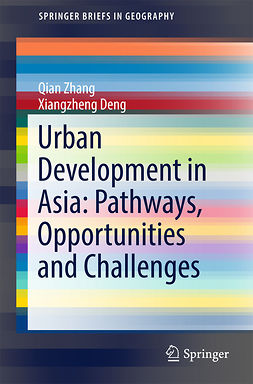 Deng, Xiangzheng - Urban Development in Asia: Pathways, Opportunities and Challenges, ebook