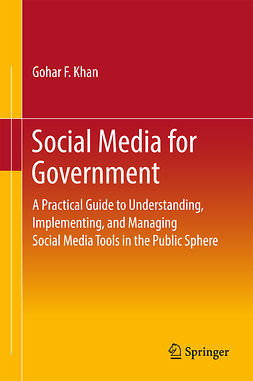 Khan, Gohar F. - Social Media for Government, e-kirja