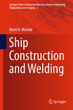 Mandal, Nisith R. - Ship Construction and Welding, e-kirja
