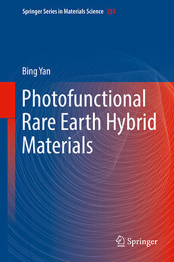 Yan, Bing - Photofunctional Rare Earth Hybrid Materials, ebook