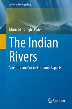 Singh, Dhruv Sen - The Indian Rivers, ebook