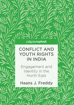 Freddy, Haans J. - Conflict and Youth Rights in India, ebook